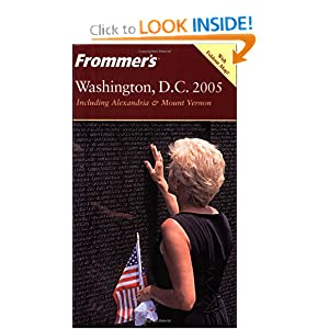 Frommer's Washington, D.C. 2005 (Frommer's Complete Guides) Elise Ford