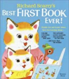 Richard Scarrys Best First Book Ever! (Richard Scarrys Best Books Ever!)