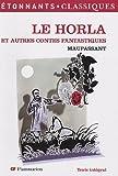 echange, troc Guy de Maupassant - Le Horla : Et autres contes fantastiques