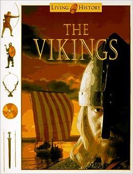 the vikings living history john clare 9780152013097