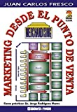 img - for Merchandising - Marketing Desde El Punto de Venta (Spanish Edition) book / textbook / text book