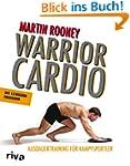 Warrior Cardio: Ausdauertraining f�r...