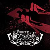 WAKING THE DEMON *10 - Bullet For My Valentine