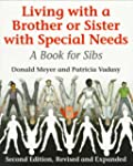 Living with a Brother or Sister with...