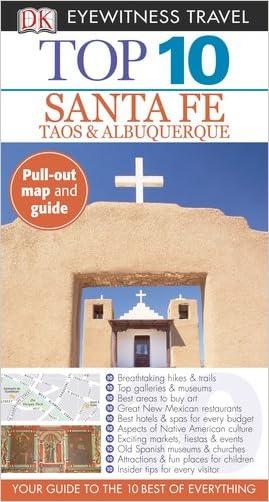 Top 10 Santa Fe (Eyewitness Top 10 Travel Guide) written by Paul Franklin