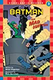 Batman: The Mad Hatter (Scholastic Readers, Level 3)