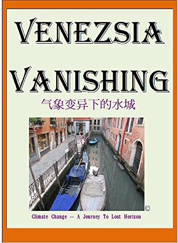 venezsia-vanishing-marcopoloolopocram-stories-2016-climate-change-a-journey-to-lost-horizon-english-