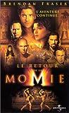echange, troc Le Retour de la momie [VHS]