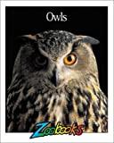 img - for Owls (Zoobooks Series) book / textbook / text book