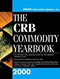 The CRB Commodity Yearbook 2000