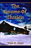 img - for The Gnome of Illusion book / textbook / text book