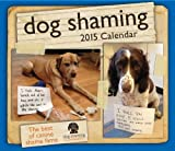 img - for Dog Shaming 2015 Day-to-Day Calendar book / textbook / text book