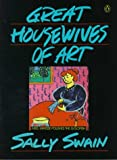 Great Housewives of Art (0140115862) by Sally Swain