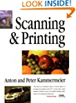 Scanning and Printing: Perfect Photog...