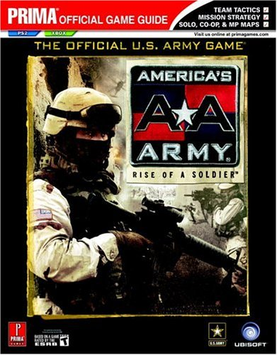 America's Army: Rise of a Soldier (Prima Official Game Guide) (Americas Army Rise Of A Soldier compare prices)
