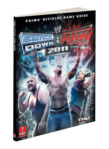 WWE Smackdown v RAW 2011: Prima Official Game Guide