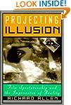 Projecting Illusion: Film Spectatorsh...