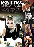 img - for Movie Star Chronicles: A Visual History of the World's Greatest Movie Stars book / textbook / text book