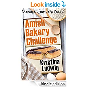 Amish Bakery Challenge: Mercy and Samuel's Book (Amish Couples 2)