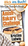 Amish Bakery Challenge: Mercy and Sam...