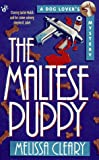 The Maltese Puppy (A dog lover's mystery)
