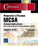 echange, troc Collectif - Administration d'un environnement réseau Windows 2000 : Examen MCSA 70-218