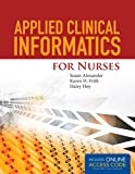 img - for Applied Clinical Informatics For Nurses book / textbook / text book