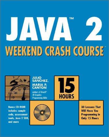 Java 2 Weekend Crash Course