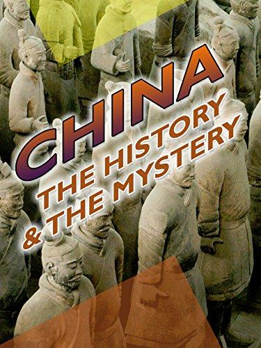 China: The History & The Mystery