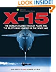 X-15: The World's Fastest Rocket Plan...
