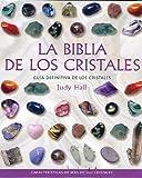 La Biblia de Los Cristales (Cuerpo-Mente / Body-Mind)