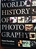 A World History of Photography (0896594386) by Naomi Rosenblum