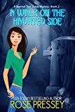 A Walk on the Haunted Side (Haunted Tour Guide Mystery Book 2) (English Edition)