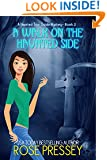 A Walk on the Haunted Side (Haunted Tour Guide Mystery Book 2)