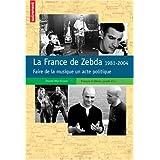 La France de Zebda 1981-2004 (Biographie)