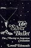Silver Bullet: The Martini in American Civilization (Contributions in American Studies : No. 52)