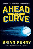img - for Ahead of the Curve: Inside the Baseball Revolution book / textbook / text book