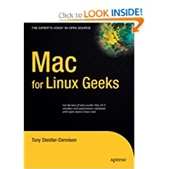 Mac for Linux Geeks (Experts Voice in Open Source)