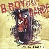 echange, troc B.Roy Et Sa Bande, Patrick Lemarchand - 17 Rue du Plaisir