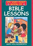 Bible Lessons (My Very First Books of the Bible)