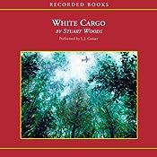 White Cargo | [Stuart Woods]