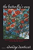 The Butterfly's Way: Voices from the Haitian Dyaspora in the United States