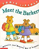 Meet the Barkers: Morgan and Moffat go to School (Barker Bunch)