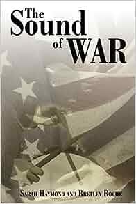 Windows10up.com Download Free : The Sound of War (9781425990718): Sarah Haymond, Bretley