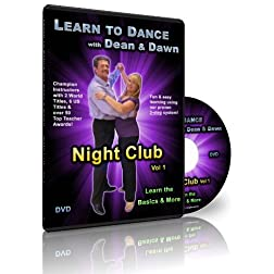 Night Club Vol 1 - Learn the Basics & More (Learn to Dance with Dean and Dawn)