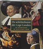 De Schilderkunst Der Lage Landen: De Zeventiende En De Achttiende Eeuw Deel 2 (Dutch Edition) (9053568336) by Vlieghe, Hans