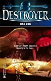 Bad Dog (Destroyer, No. 143) (0373632584) by Warren Murphy