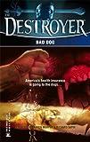 Bad Dog (Destroyer, No. 143) (0373632584) by Warren Murphy