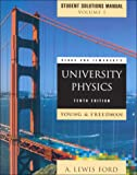 Sears and Zemansky's University Physics: Mechanics, Thermodynamics, Waves Acoustics Chapters 1-21, Student Solutions Manual (0201643944) by Young, Hugh D.