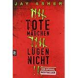 """Tote M�dchen l�gen nichtvon """"Jay Asher"""""""